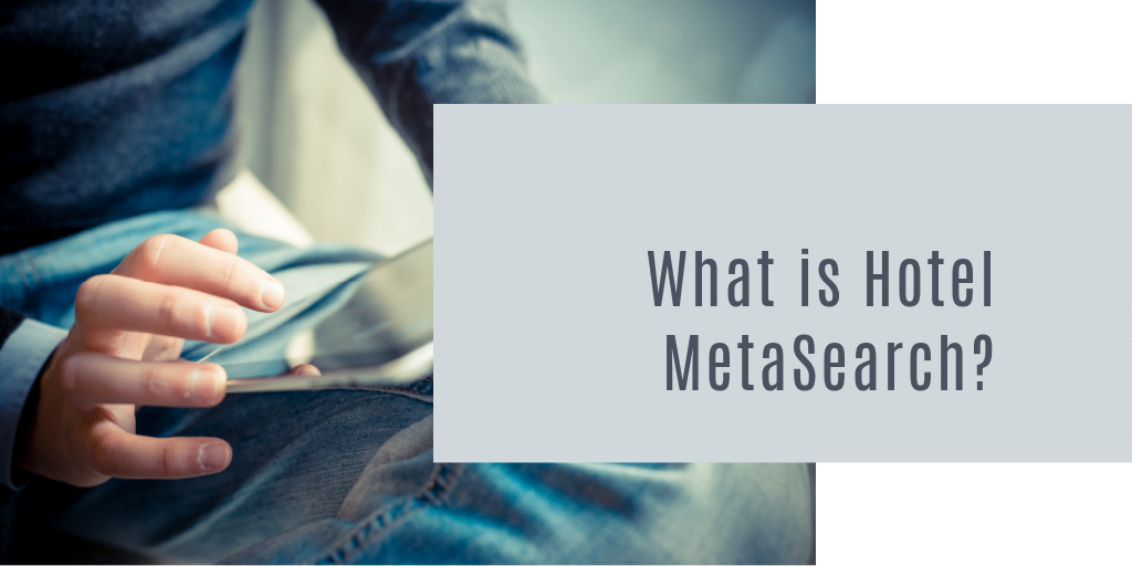 What is Hotel MetaSearch?